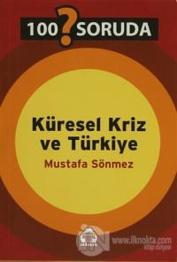 100 Soruda Küresel Kriz ve Türkiye