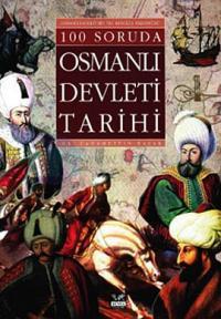 100 Soruda Osmanlı Devleti Tarihi
