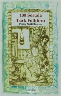 100 Soruda Türk Folkloru