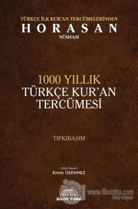 1000 Yıllık Türkçe Kur'an Tercümesi (Tıpkıbasım) (Ciltli)