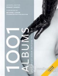 1001 Albums - You Must Hear Before You Die Robert Dimery
