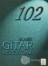 102 Klasik Gitar Repertuarı