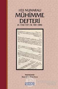 103 Numaralı Mühimme Defteri (Ciltli)