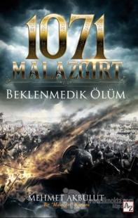 1071 Malazgirt - Beklenmedik Ölüm