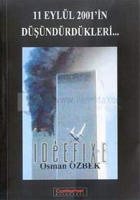 11 Eylül 2001'in Düşündürdükleri...