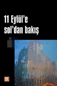 11 Eylül'e Sol'dan Bakış