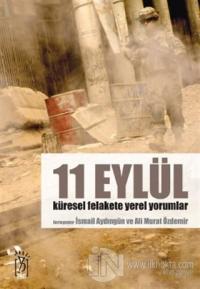 11 Eylül Küresel Felakete Yerel Yorumlar