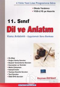 11. Sınıf Dil ve Anlatım / Konu Anlatımlı - Uygulamalı Soru Bankası