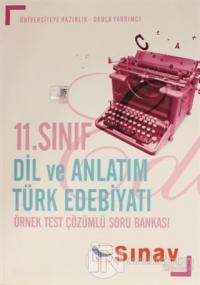 11.Sınıf Dil ve Anlatım Türk Edebiyatı Örnek Test Çözümlü Soru Bankası