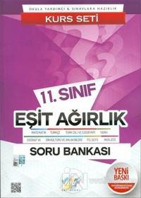 11. Sınıf Eşit Ağırlık Soru Bankası