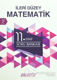 11. Sınıf İleri Düzey Matematik Soru Bankası