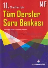 11. Sınıflar İçin Tüm Dersler Soru Bankası MF