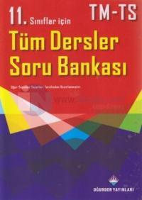 11. Sınıflar İçin Tüm Dersler Soru Bankası TM - TS