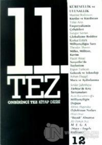 11. Tez Kitap Dizisi Sayı: 12 Küresellik ve Ulusallık