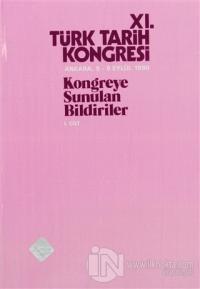 11. Türk Tarih Kongresi 1. Cilt