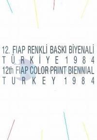 12. Fiap Renkli Baskı Biyenali Türkiye 1984 12th Fiap Color Print Biennial Turkey 1984