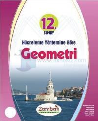 12. Sınıf Hücreleme Yöntemine Göre Geometri