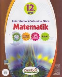 12. Sınıf Hücreleme Yöntemine Göre Matematik