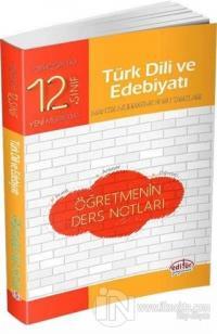12. Sınıf Türk Dili ve Edebiyatı Öğretmenin Ders Notları