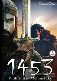 1453 Fatih Sultan Mehmet Han