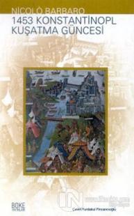 1453 Konstantinopl Kuşatma Güncesi