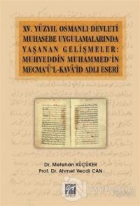 15. Yüzyıl Osmanlı Devleti Muhasebe Uygulamalarında Yaşanan Gelişmeler