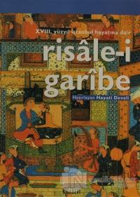 18. Yüzyıl İstanbul Hayatına Dair Risale-i Garibe