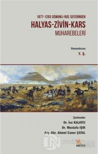 1877 - 1293 Osmanlı - Rus Seferinden Halyas - Zivin - Kars Muharebeleri