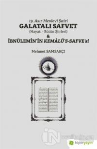 19. Asır Mevlevi Şairi Galatalı Safvet ve İbnülemin'in Kemalü's - Safve'si