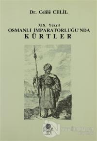 19. Yüzyıl Osmanlı İmparatorluğun'da Kürtler