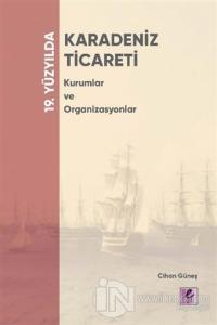 19. Yüzyılda Karadeniz