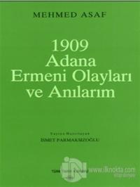 1909 Adana Ermeni Olayları ve Anılarım
