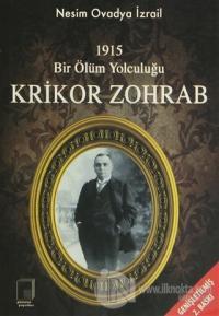 1915 Bir Ölüm Yolculuğu Krikor Zohrab
