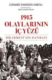 1915 Olaylarının İç Yüzü