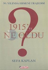 1915'te Ne Oldu?90.Yılında Ermeni Trajedisi
