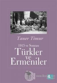 1915 ve Sonrası Türkler ve Ermeniler