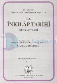 1933 Yılında İstanbul Üniversitesinde Başlayan İlk İnkılap Tarihi Ders Notları