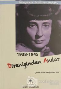 1938-1945 Direnişinden Anılar Margarete Schütte-Lihotzky