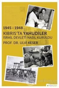 1945 - 1948 Kıbrıs'ta Yahudiler