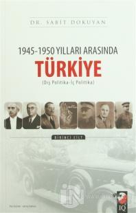 1945-1950 Yılları Arasında Türkiye (2 Cilt Takım)