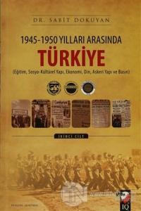 1945 - 1950 Yılları Arasında Türkiye Cilt: 2