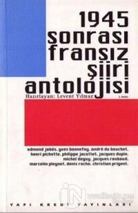 1945 Sonrası Fransız Şiiri Antolojisi