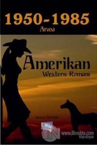1950-1985 Arası Amerikan Western Romanı
