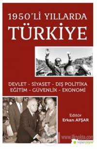 1950'li Yıllarda Türkiye Erkan Afşar