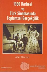 1960 Darbesi ve Türk Sinemasında Toplumsal Gerçekçilik