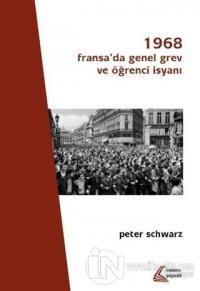 1968: Fransa'da Genel Grev ve Öğrenci İsyanı
