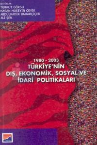 1980-2003 Türkiye'nin Dış, Ekonomik, Sosyal ve İdari Politikaları