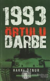 1993 - Örtülü Darbe