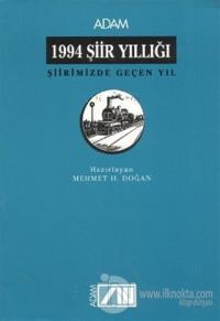 1994 Şiir Yıllığı Şiirimizde Geçen Yıl %15 indirimli Mehmet H. Doğan