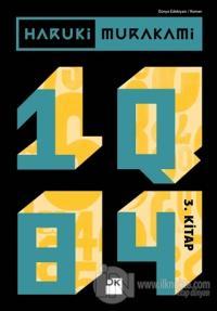 1Q84 - 3. Kitap Haruki Murakami